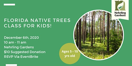 Florida Native Trees Class For Kids! tickets