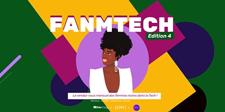 FANMTECH 4 | Le rendez-vous des femmes noires dans la TECH ! billets