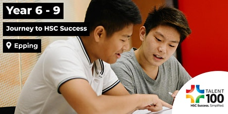 Year 6 - 9 'Journey to HSC Success' Seminar (December 1st - Epping) tickets