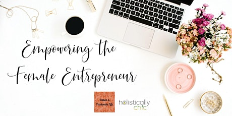 Lunch and Learn   Empowering the Female Entrepreneur tickets