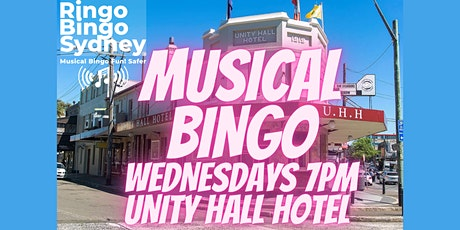 UNITY HALL HOTEL. RINGO BINGO SYDNEY. MUSICAL BINGO WEDNESDAYS 7PM PRIZES!! tickets