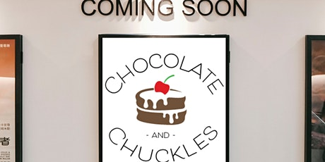 """Chocolate and Chuckles """"Night at the Movies"""" tickets"""