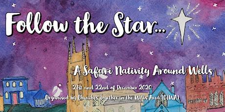 Follow the Star - a Safari Nativity around Wells tickets