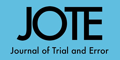 Journal Launch Online Event: First Issue of the Journal of Trial and Error tickets
