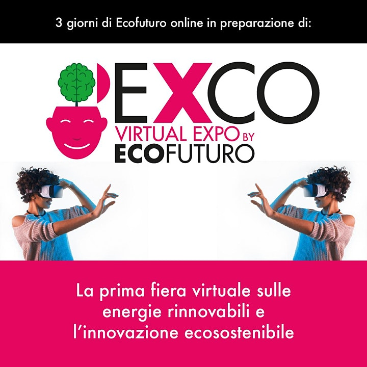 Immagine EXCO - Virtual Expo by ECOFUTURO - 3 giorni di streaming
