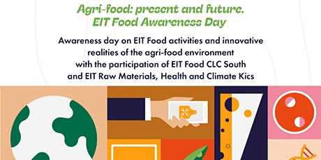 Agri-food: present and future. EIT Food Awareness Day