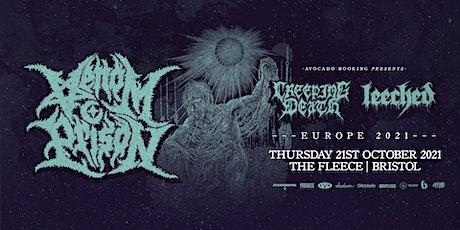 Venom Prison / Creeping Death / Leeched tickets