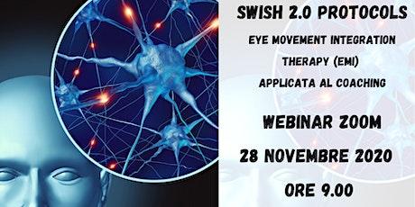 Swish 2.0 Protocolos  La  EMI Therapy  applicata al  Coaching biglietti