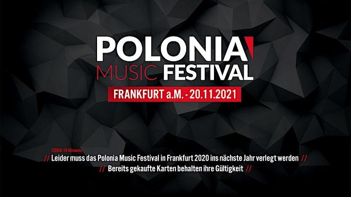 Polonia Music Festival - Frankfurt a.M. 2021 - Neuer Termin!: Bild