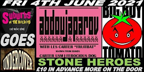 Suburbs the Holroyd goes Undercover Abdoujaparov + + with in June 2021 tickets