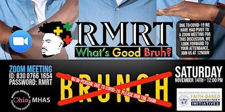 AAMale Wellness Agency: RMRT: SATURDAY BRUNCH tickets