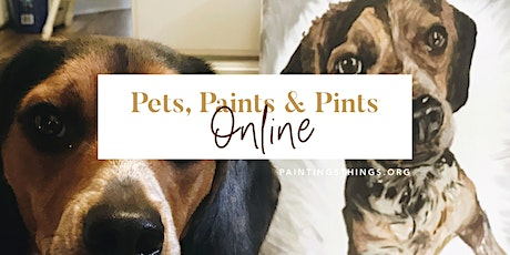 Pets, Paints & Pints ONLINE tickets