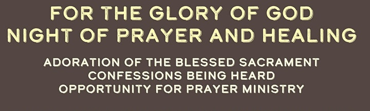 Prayer & Healing Service For The Glory of God image