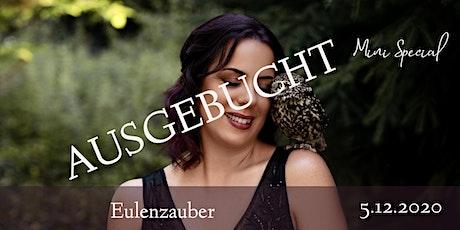 "Mini Special ""Eulenzauber"" Tickets"