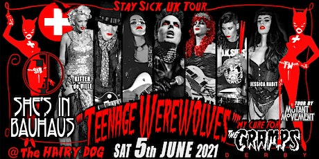 Teenage Werewolves(The Cramps tribute)/ She's In Bauhaus/ Los Ramones DERBY tickets