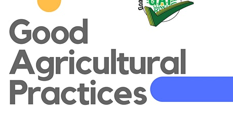 Good Agricultural Practices wksp farm food safety plan ONLINE tickets