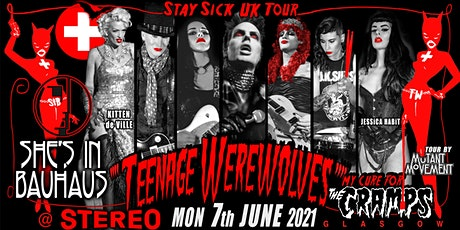 Teenage Werewolves(The Cramps tribute)She'sInBauhaus/Kitten DeVille GLASGOW tickets