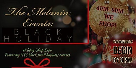 """The Melanin Event """"BLACK HOLIDAY"""" tickets"""