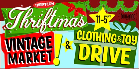 Thriftmas - Toy Drive and Vintage Market tickets