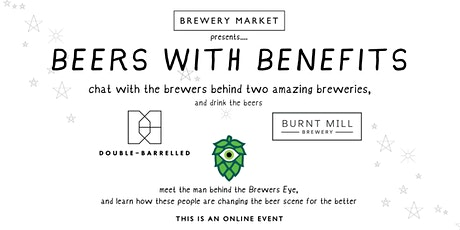 Virtual beers with Double Barrelled, Burnt Mill and the Brewers Eye! tickets