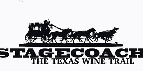 Texas Stagecoach Wine Trail January 2021--weekend trail event tickets