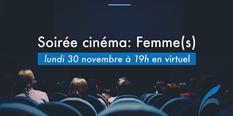 Soirée cinéma: Femme(s) tickets