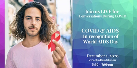 COVID-19 & HIV/AIDS: In honor of World AIDS Day tickets