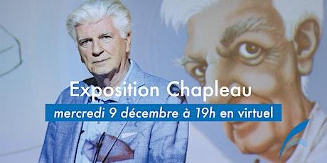 Exposition Chapleau. Profession: caricaturiste. tickets