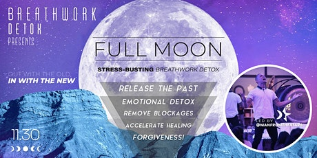 FULL Moon BREATHWORK  w/ Man From The Stars tickets