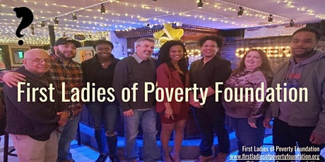 Are First Ladies of Poverty Foundation Programs Right For You? tickets