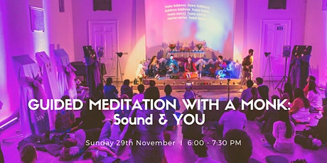 Guided Meditation with a Monk: Sound & YOU, West End Sunday 29th Nov tickets