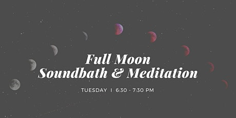 Full Moon Soundbath & Mantra Meditation West End, 1st December tickets