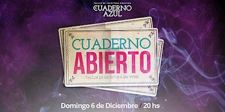 Cuaderno Abierto, intensivo de escritura c/ Juan Sklar:  Edicion Magia entradas