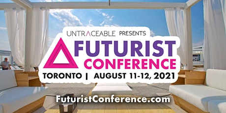 2021 Futurist Conference- Canada's Largest Blockchain & Bitcoin Event tickets