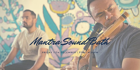 Mantra Sound Bath West End, 11th December tickets
