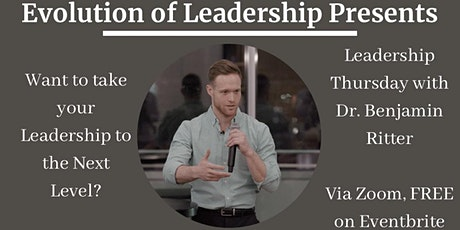 LEADERSHIP THURSDAY WITH DR. BENJAMIN RITTER tickets
