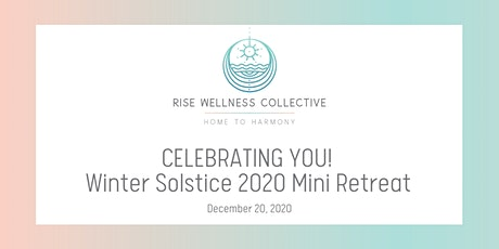 Celebrating You! Winter Solstice 2020 Mini Retreat tickets