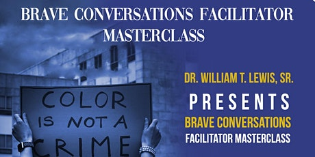 Brave Conversations Facilitator MasterClass: 8 Steps SCCCCALE Framework tickets