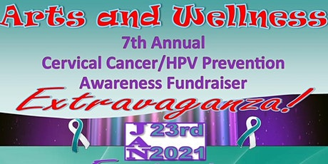 Arts & Wellness 7th Annual Cervical Cancer/HPV Awareness Fundraiser tickets