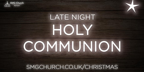 St Mary and St George Church, Late Night Holy Communion tickets
