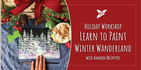 Holiday Workshop: Paint a Winter Wonderland with Amanda McIntyre tickets