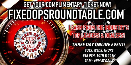 Ted Ings Presents FIXED OPS ROUNDTABLE: REV IT UP!, The Virtual Event billets