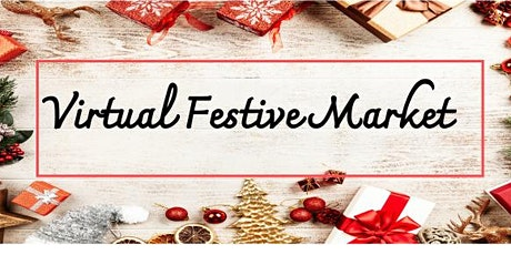 Virtual Festive Market tickets