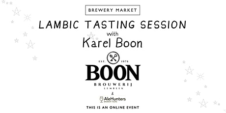 Lambic tasting with Karel Boon of Brouwerij Boon tickets