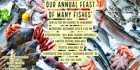 Seasoned Bistro Presents: Our Annual Feast of Many Fishes' tickets