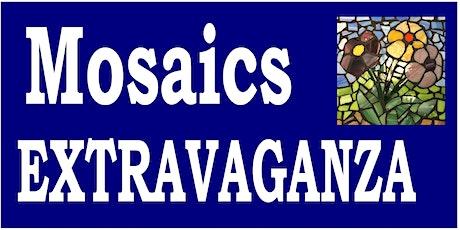 Mosaics Extravaganza - 3.6.21 tickets