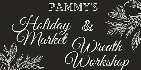 Pammy's Holiday Market tickets