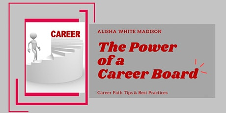 The Power of a Career Board - Visualizing Your Career Path tickets