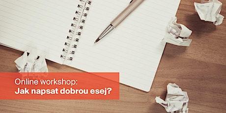 Jak napsat dobrou esej? Online workshop s Ondřejem Černým tickets