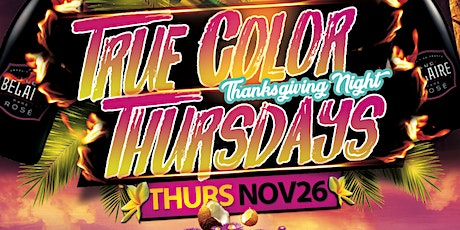 True Color Thursday's tickets